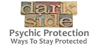Psychic Protection: Ways to Stay Protected